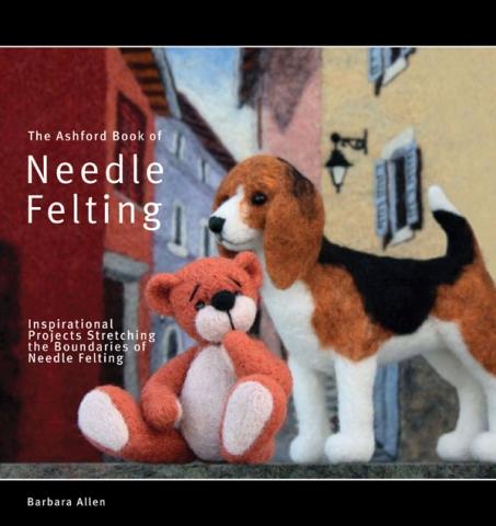 Ashford Book of Needle Felting